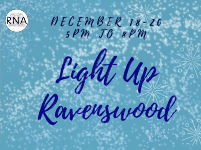 December 18-20 5PM to 8PM Light Up Ravenswood